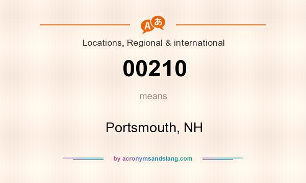 What does 00210 mean? It stands for Portsmouth, NH