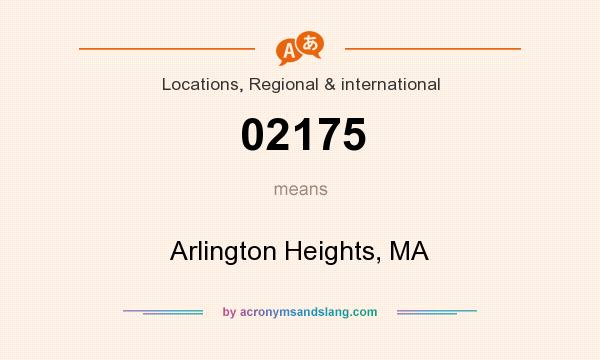 What does 02175 mean? It stands for Arlington Heights, MA