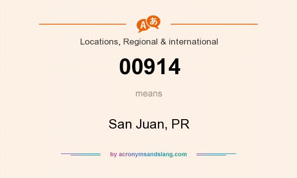 What does 00914 mean? It stands for San Juan, PR