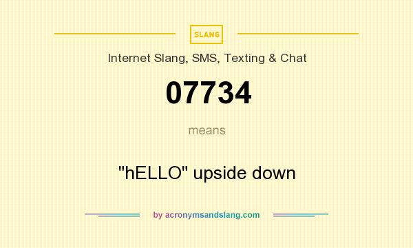 What does 07734 mean? It stands for hELLO upside down