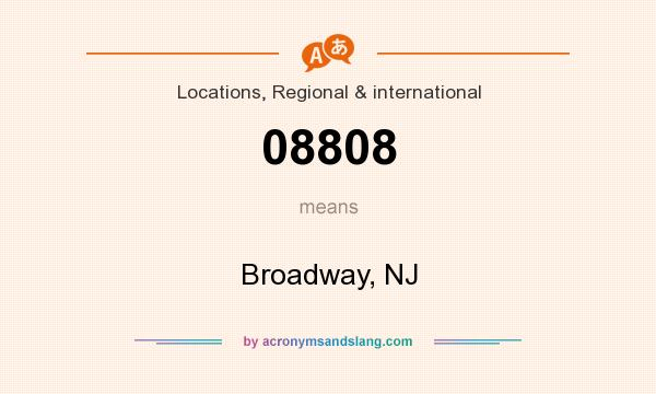 What does 08808 mean? It stands for Broadway, NJ