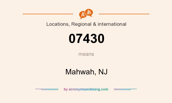 What does 07430 mean? It stands for Mahwah, NJ