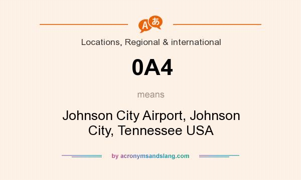 What does 0A4 mean? It stands for Johnson City Airport, Johnson City, Tennessee USA