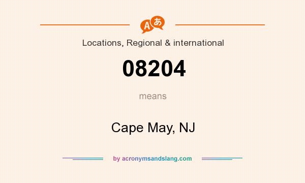 What does 08204 mean? It stands for Cape May, NJ