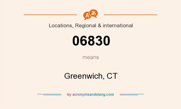 What does 06830 mean? It stands for Greenwich, CT