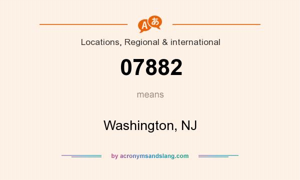What does 07882 mean? It stands for Washington, NJ