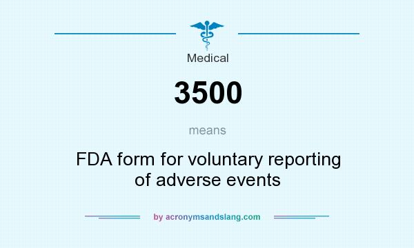 3500 - FDA form for voluntary reporting of adverse events in ...