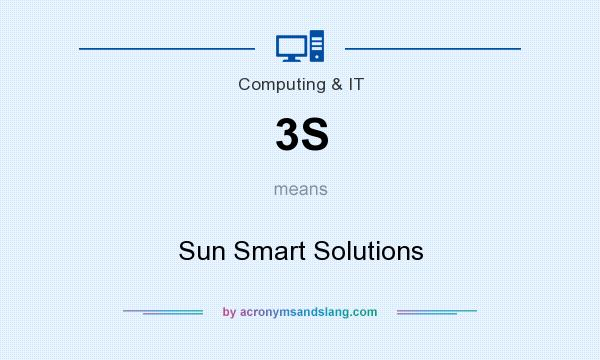 What does 3S mean? It stands for Sun Smart Solutions
