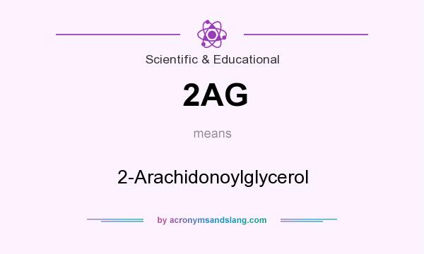 What does 2AG mean? It stands for 2-Arachidonoylglycerol