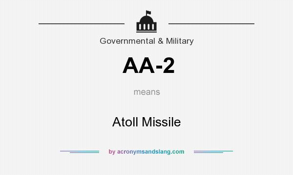 What does AA-2 mean? It stands for Atoll Missile
