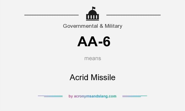 What does AA-6 mean? It stands for Acrid Missile