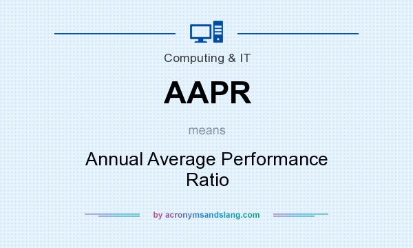 What does AAPR mean? It stands for Annual Average Performance Ratio