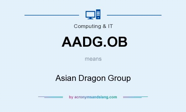 What does AADG.OB mean? It stands for Asian Dragon Group