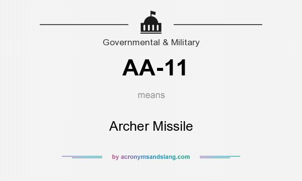 What does AA-11 mean? It stands for Archer Missile