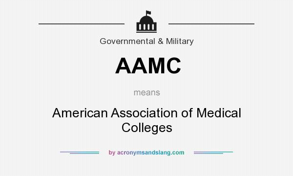What does AAMC mean? It stands for American Association of Medical Colleges