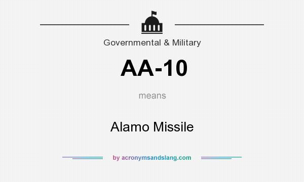What does AA-10 mean? It stands for Alamo Missile
