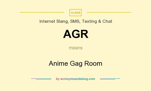 What does AGR mean? It stands for Anime Gag Room
