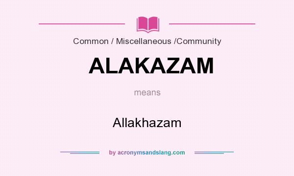 an introduction to the origins of the term alakazam Alakazam may refer to: an incantation or magic word along the lines of  abrakadabra  views read edit view history.