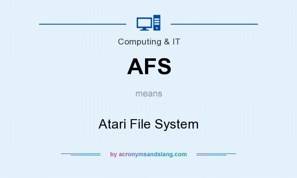 What does AFS mean? It stands for Atari File System