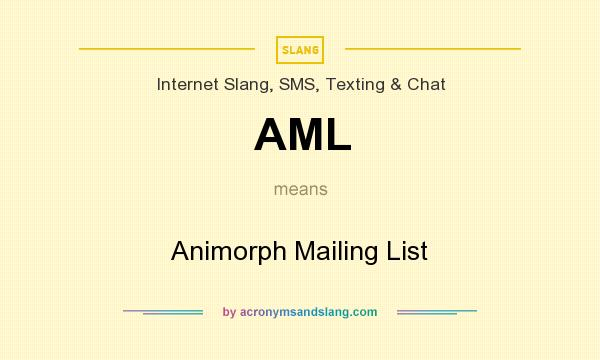 What does AML mean? It stands for Animorph Mailing List
