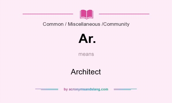 What does Ar. mean? It stands for Architect