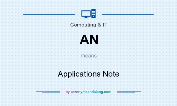 What does AN mean? It stands for Applications Note