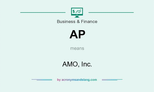 What does AP mean? It stands for AMO, Inc.