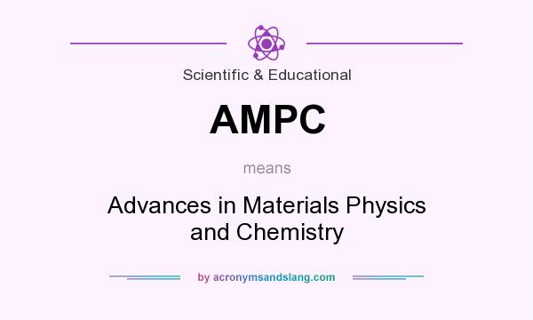 What does AMPC mean? It stands for Advances in Materials Physics and Chemistry