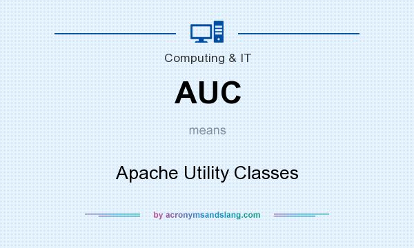 What does AUC mean? It stands for Apache Utility Classes