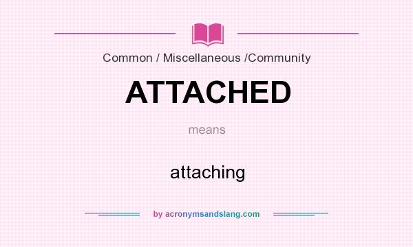 What does attached mean