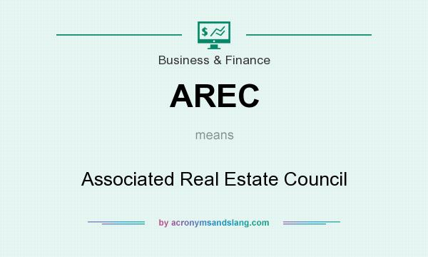 What does AREC mean? It stands for Associated Real Estate Council