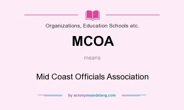What does MCOA mean? It stands for Mid Coast Officials Association