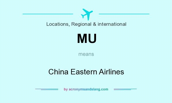 What does MU mean? It stands for China Eastern Airlines