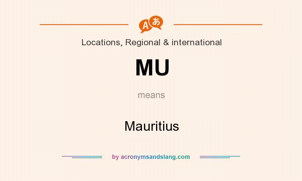 What does MU mean? It stands for Mauritius