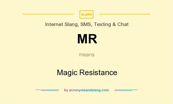 What does MR mean? It stands for Magic Resistance