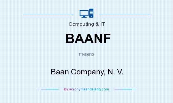 What does BAANF mean? It stands for Baan Company, N. V.