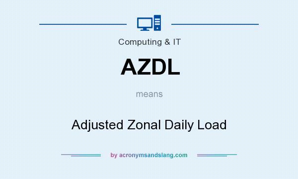 What does AZDL mean? It stands for Adjusted Zonal Daily Load