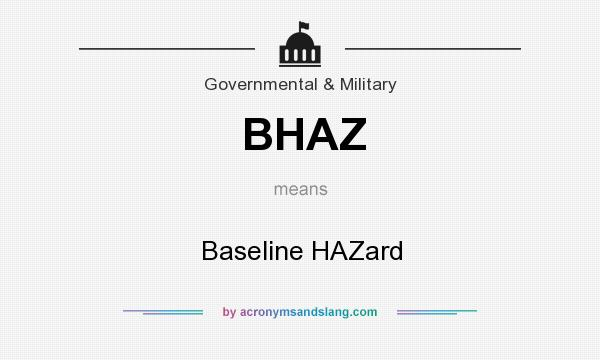 What does BHAZ mean? It stands for Baseline HAZard