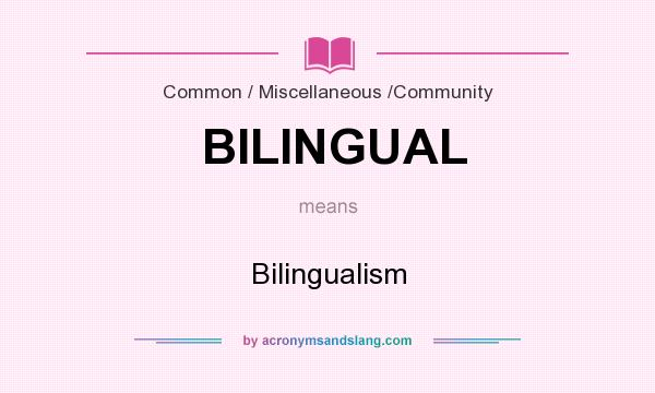 bilingualism what is your definition