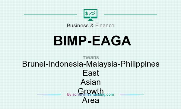 What does BIMP-EAGA mean? It stands for Brunei-Indonesia-Malaysia-Philippines East Asian Growth Area