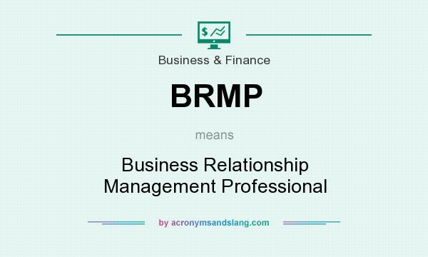 What does BRMP mean? It stands for Business Relationship Management Professional