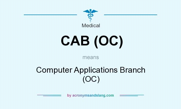 What does CAB (OC) mean? It stands for Computer Applications Branch (OC)