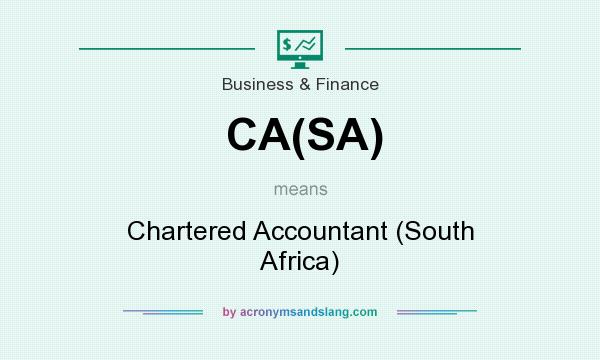 What does CA(SA) mean? It stands for Chartered Accountant (South Africa)