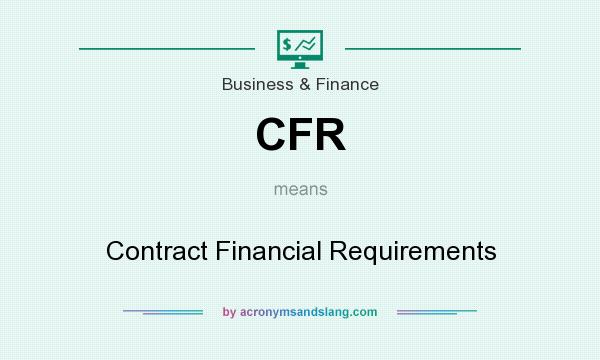 Cfr - Contract Financial Requirements In Medical By