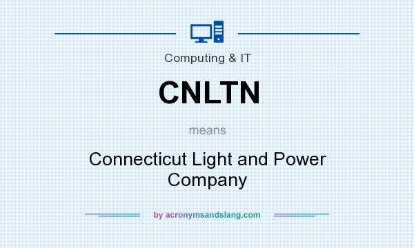 CNLTN   Connecticut Light And Power Company In Computing U0026 IT By  AcronymsAndSlang.com Pictures Gallery