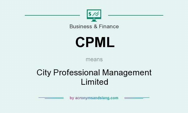 What does CPML mean? It stands for City Professional Management Limited