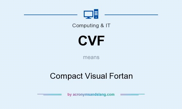 What does CVF mean? It stands for Compact Visual Fortan