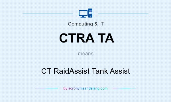 What does CTRA TA mean? It stands for CT RaidAssist Tank Assist