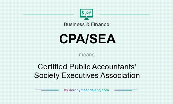 What does CPA/SEA mean? It stands for Certified Public Accountants` Society Executives Association