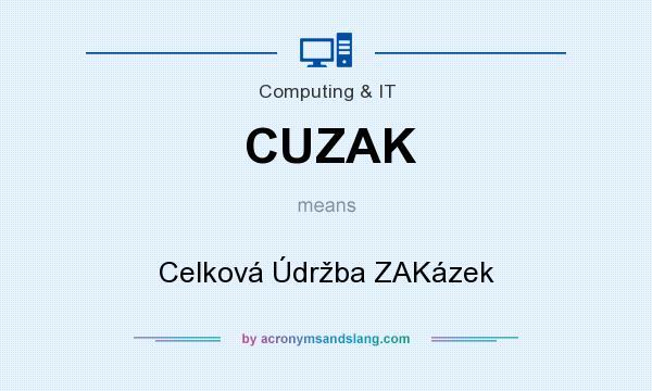 What does CUZAK mean? It stands for Celková Údržba ZAKázek